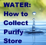 Water Collection, Purification & Storage on Prepare4Tomorrow